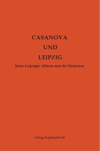 Casanova und Leipzig, Verlag kopfundwelt